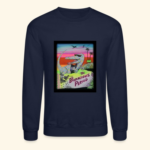 That's our Dino - Crewneck Sweatshirt
