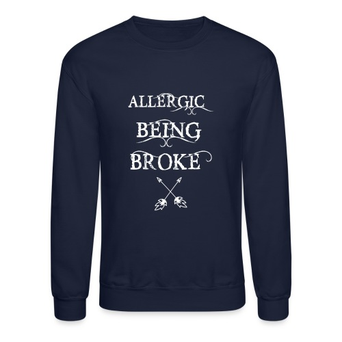 T shirt design1 png allergic - Crewneck Sweatshirt