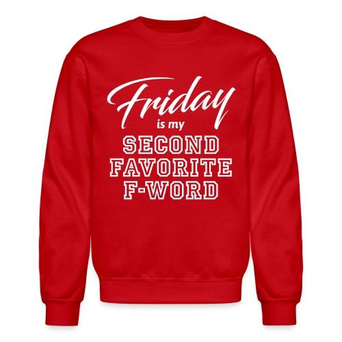 friday weekend job - Unisex Crewneck Sweatshirt