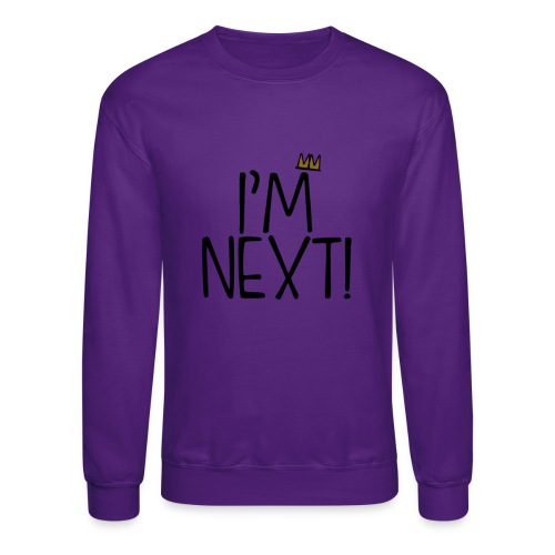 im next crown - Unisex Crewneck Sweatshirt