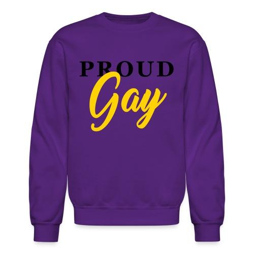 Proud Gay T-Shirt - Crewneck Sweatshirt