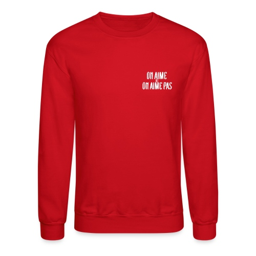 Pull On Aime ou On Aime - Crewneck Sweatshirt