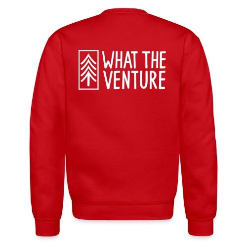 What The Venture Attire - Unisex Crewneck Sweatshirt