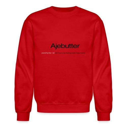 ajebutter - Unisex Crewneck Sweatshirt