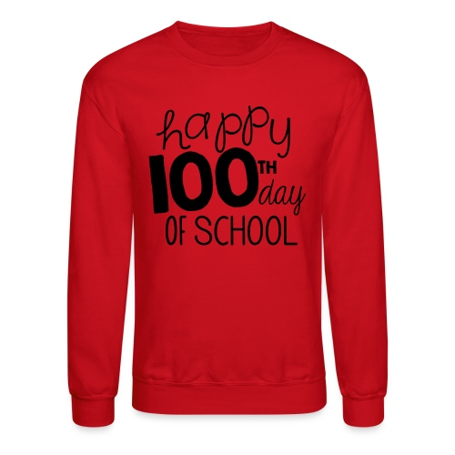 Happy 100th Day of School Chalk Teacher T-Shirt - Unisex Crewneck Sweatshirt