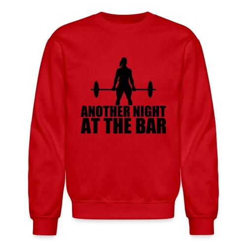 Another Night at the Bar - Crewneck Sweatshirt
