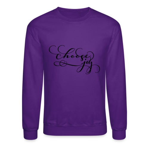 choose joy - Crewneck Sweatshirt