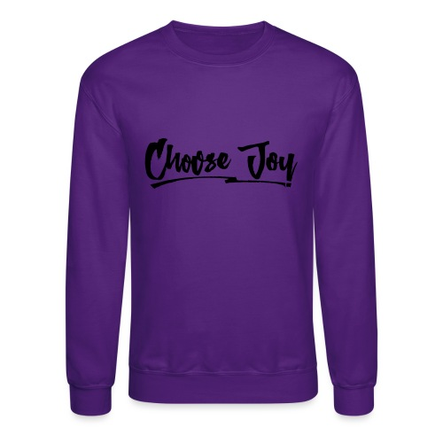 Choose Joy 2 - Crewneck Sweatshirt