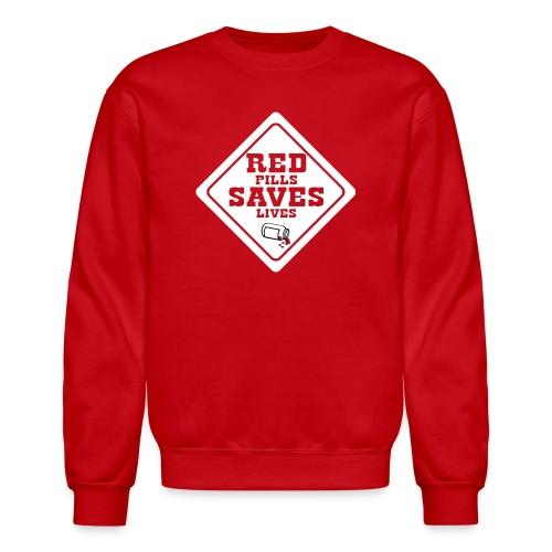 Red Pills Saves Lives White - Crewneck Sweatshirt