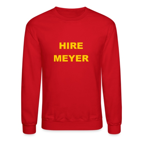 Hire Meyer - Crewneck Sweatshirt