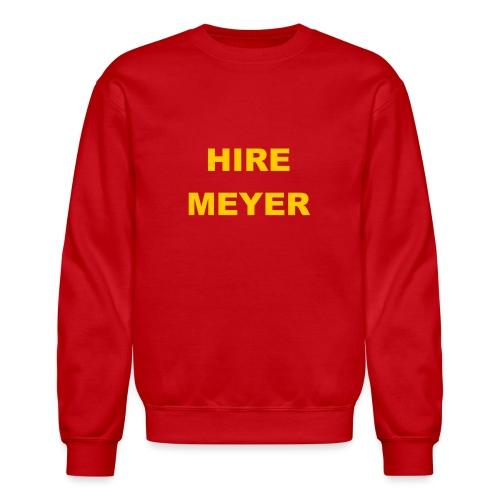 Hire Meyer - Unisex Crewneck Sweatshirt