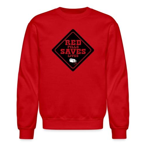 Red Pills Saves Lives Black - Crewneck Sweatshirt