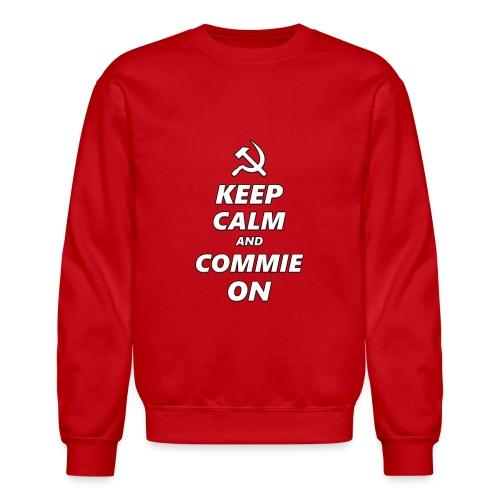 Keep Calm And Commie On - Communist Design - Crewneck Sweatshirt