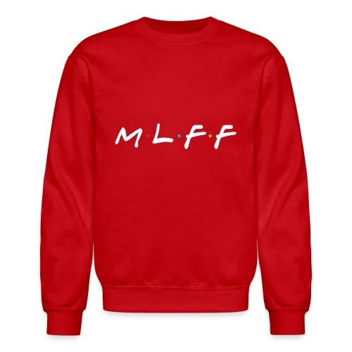 MLFF WHITE - Unisex Crewneck Sweatshirt