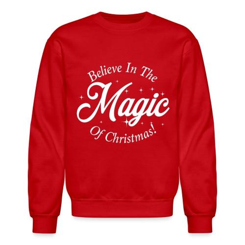 Believe In The Magic of Christmas Design! - Unisex Crewneck Sweatshirt