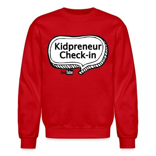 Kidpreneur Check-In Logo - Unisex Crewneck Sweatshirt