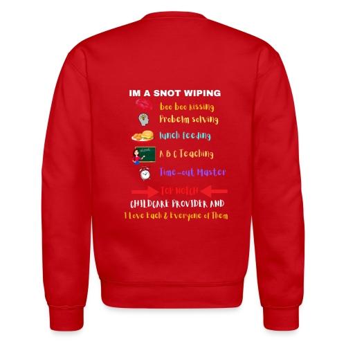 What a Daycare Teacher is. - Unisex Crewneck Sweatshirt