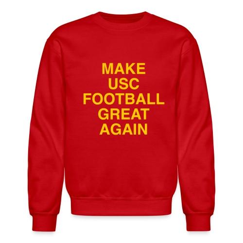 Make USC Football Great Again - Crewneck Sweatshirt