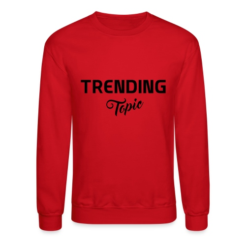 Trending Topic - Crewneck Sweatshirt