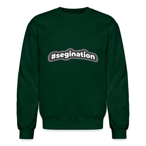 #segination - Unisex Crewneck Sweatshirt