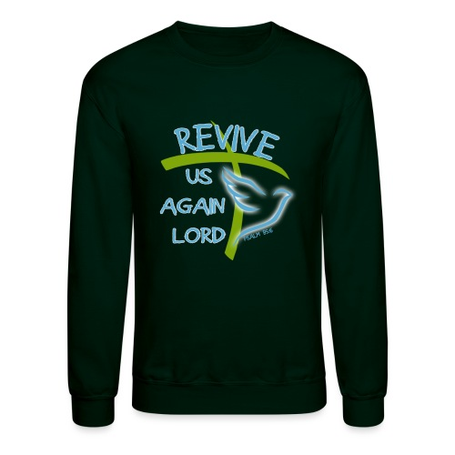 Revive us again - Unisex Crewneck Sweatshirt