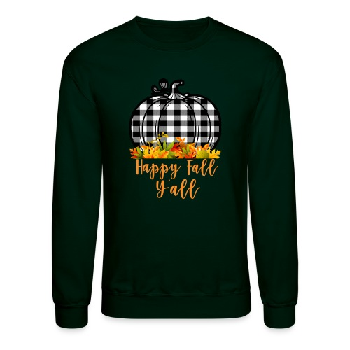 Happy fall yall - Unisex Crewneck Sweatshirt