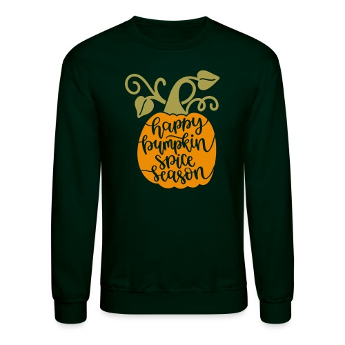 happy pumpkin spice season - Unisex Crewneck Sweatshirt