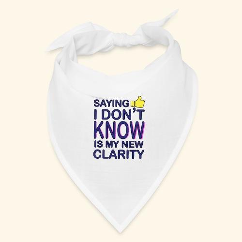 new clarity - Bandana