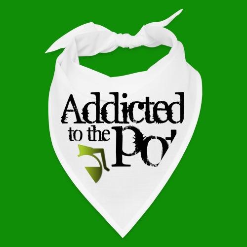 Addicted to the Pot - Bandana