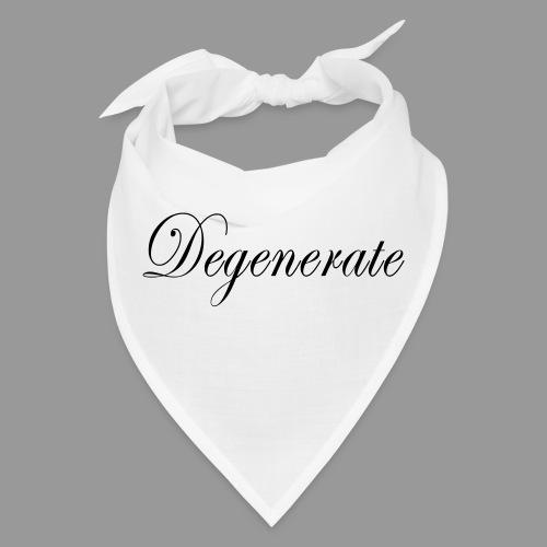 Degenerate - Bandana