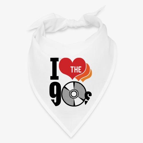 I love the 90s - Bandana