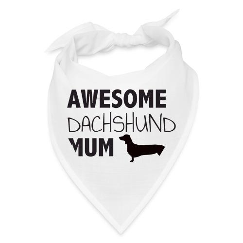 Awesome Dachshund Mum - Bandana