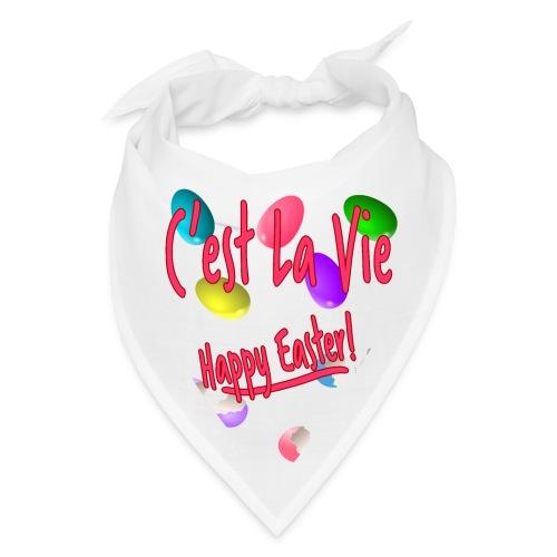 C'est La Vie, Easter Broken Eggs, Cest la vie - Bandana