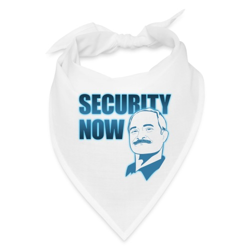 Security Now - Bandana