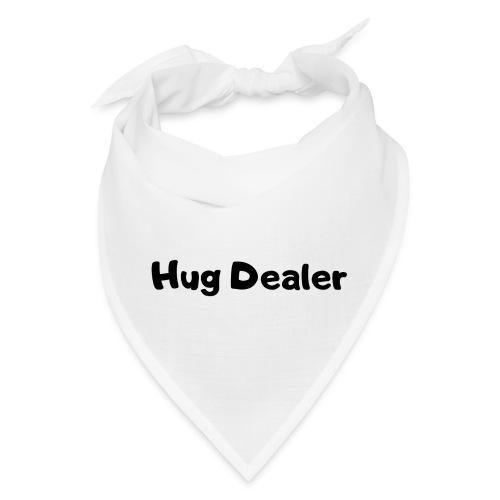 Hug Dealer - Bandana