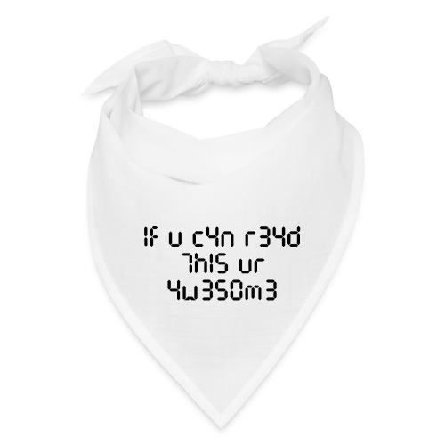 If you can read this, you're awesome - black - Bandana