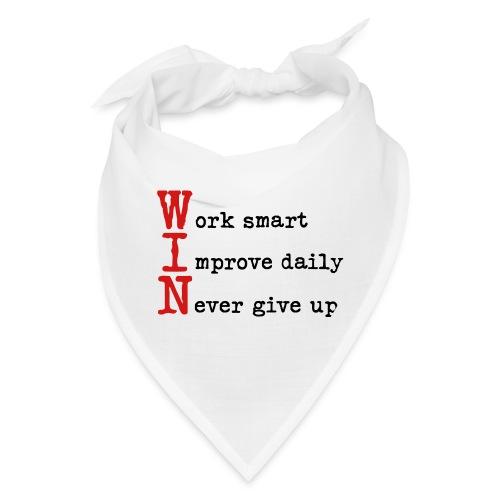 WIN - Work Smart Improve Daily Never Give Up - Bandana