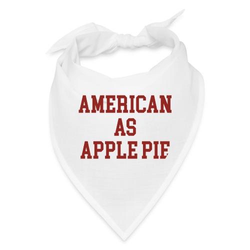 American as Apple Pie - Bandana