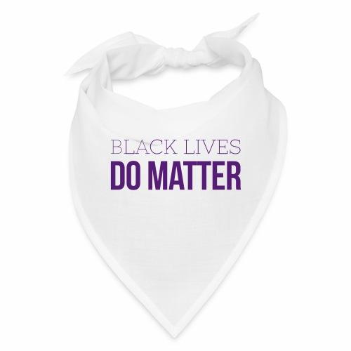BLACK LIVES DO MATTER Blk - Bandana