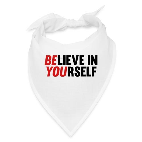 Believe in Yourself - Bandana
