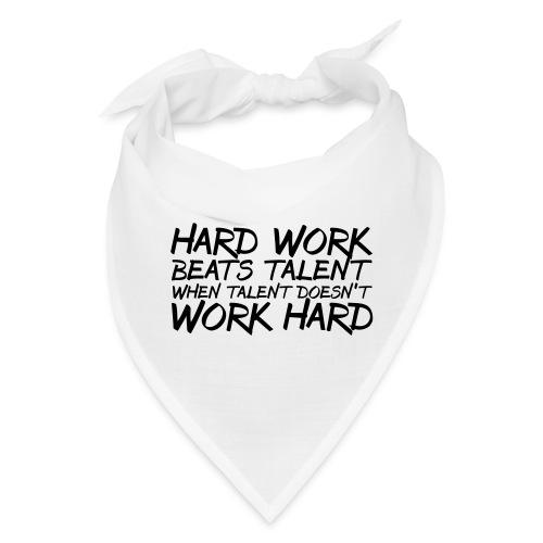 Hard Work Beats Talent - Bandana