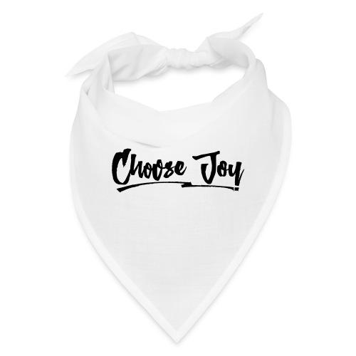 Choose Joy 2 - Bandana