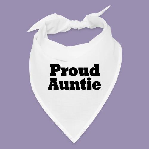 Proud Auntie - Bandana