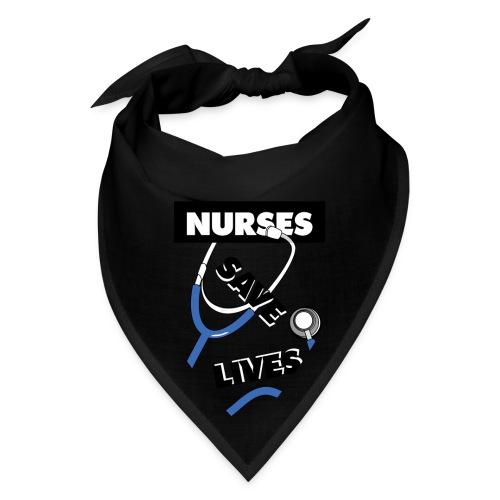 Nurses save lives blue - Bandana