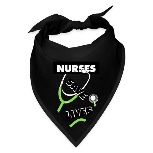 Nurses save lives green - Bandana