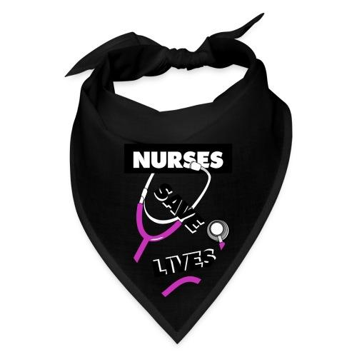 Nurses save lives pink - Bandana