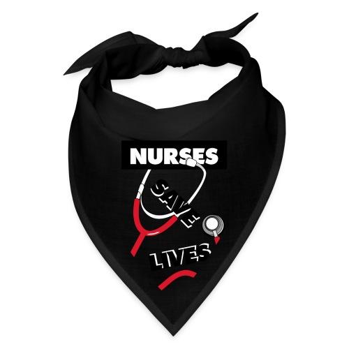Nurses save lives red - Bandana