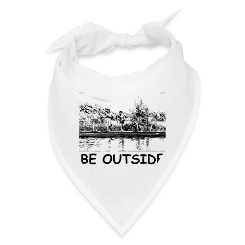 Be Outside - Bandana