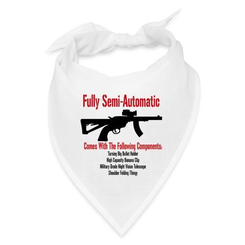 Fully Semi-Automatic - Bandana