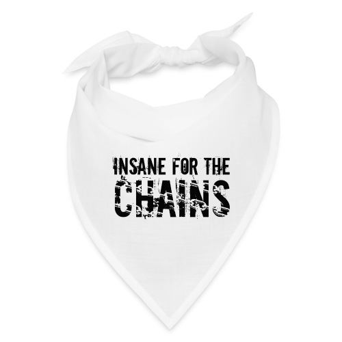 Insane For the Chains Disc Golf Black Print - Bandana